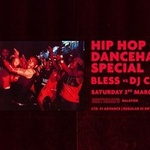 Bless Hip Hop and Dancehall special - Limited £2 tickets!