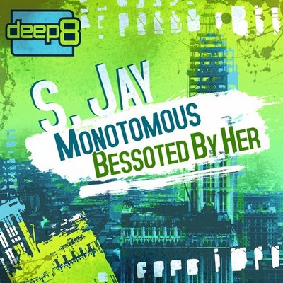 Monotomous / Bessoted By Her