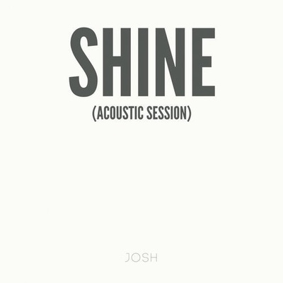 Shine (Acoustic Session)