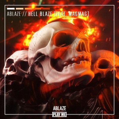 Hell Blaze (feat. MagMag)